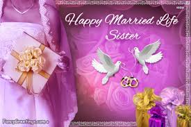 Happy Marriage Wishes Happy Marriage Wishes To Sister Fancy Greetings