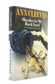 delightful murder in my backyard ann cleeves part 13 another
