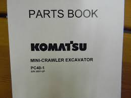 komatsu pc40 1 mini excavator parts manual u2022 65 00 picclick