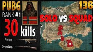 1 pubg player pubg rank 1 vitne 30 kills as solo vs squad