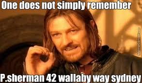 Sherman Meme - p sherman 42 wallaby way sydney by derpisha meme center