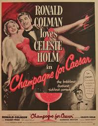film comedy quiz chagne for caesar celeste holm 1950 movie ad chagne for