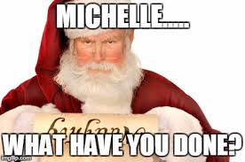 What Have You Done Meme - michelle what have you done