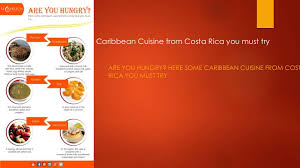 conversion en cuisine caribbean cuisine from costa rica you must try