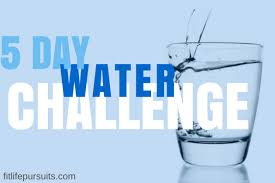 Water Challenge 5 Day Water Challenge