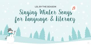hearing 2016 winter songs for language and literacy