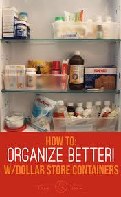 Organize Medicine Cabinet Organize Smarter With Dollar Store Containers Medicine Cabinet