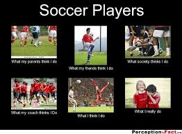 Soccer Player Meme - soccer players what people think i do what i really do