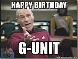 Star Trek Happy Birthday Meme - happy birthday g unit star trek wtf meme generator