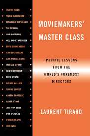moviemakers u0027 master class private lessons from the world u0027s