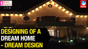 interior designing of a dream home dream design hmtv youtube