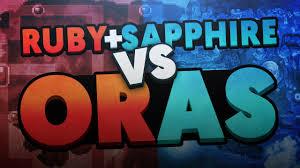 Omega Ruby Pokemon Ruby And Sapphire Vs Pokemon Omega Ruby And Alpha Sapphire