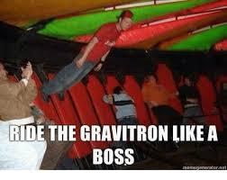 Like A Boss Meme - ride the gravitron like a boss meme generatornet meme on me me