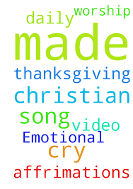 emotional for daily thanksgiving worship song christian