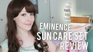 eminence organics sun care set review youtube