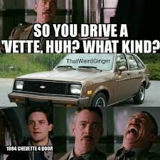 Chevrolet Memes - i mean the chevrolet chevette technically is a vette rwd