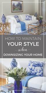 blue and white decor maintaining your style when downsizing a