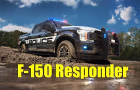 watch out for the 2018 ford f 150 fx4 police responder truck news