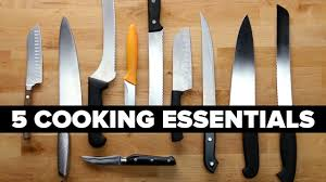 5 cooking essentials youtube