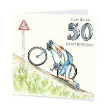 50th birthday cards the hill 50 happy birthday card for a cyclist on his 50th