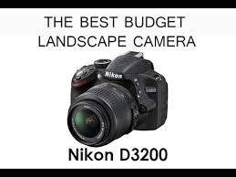 Best Cameras For Landscape Photography by The Best Budget Friendly Camera For Landscape Photography Youtube