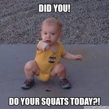 Squat Meme - do you even squat check out the website to see more gym humor