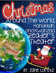 christmas around the world hanukkah kwanzaa reader u0027s theatre and