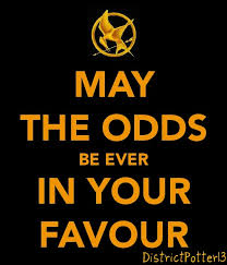 May The Odds Be Ever In Your Favor Meme - may the odds be ever in your favour by districtpotter13 on deviantart