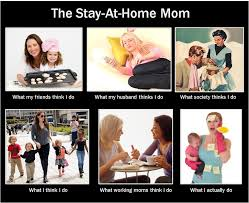Stay At Home Mom Meme - when being a stay at home mom sucks kinda crunchy