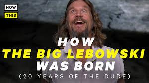 The Big Lebowski Meme - how the big lebowski was born nowthis nerd youtube