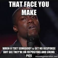 Kevin Hart Text Meme - not responding to texts memes google search funny pinterest