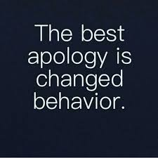 Karma Love Quotes by The Best Apology Is Changed Behavior Pictures Photos And Images