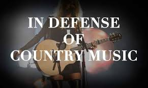 in defense of country music one country