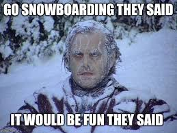Snowboarding Memes - jack nicholson the shining snow meme imgflip