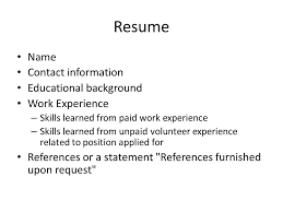 Job Resume References by Getting A Job Resume Name Contact Information Educational