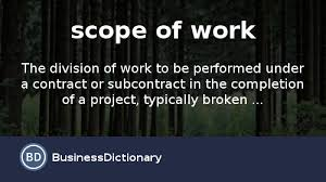 thesaurus confirmation what is scope of work definition and meaning businessdictionary com
