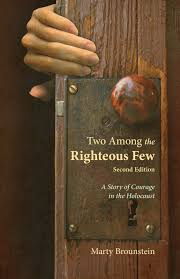 two among the righteous a story of courage in the holocaust