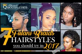 hairstyles in queens way fulani hairstyles 7 amazing fulani braids styles the blessed queens