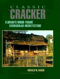 florida cracker house classic cracker florida u0027s wood frame vernacular architecture