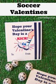 michelle paige blogs valentines for boys printable soccer