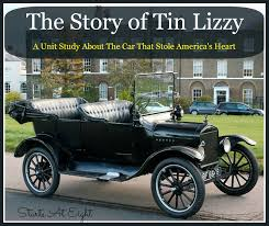 first car ever made by henry ford the story of tin lizzy a unit study about the car that stole
