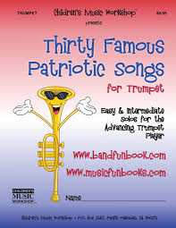 amazon com thirty famous patriotic songs for trumpet easy and