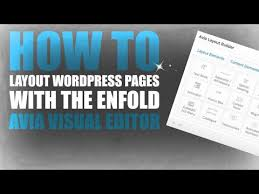 enfold layout builder video how to layout wordpress pages with the enfold avia visual editor