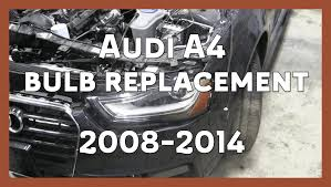 audi a4 headlight bulb replacement 2008 2014 b8 b8 5