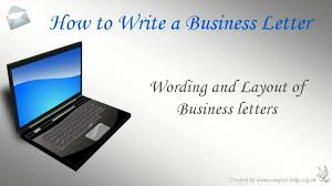 Closing On A Business Letter by How To Write A Business Letter Youtube