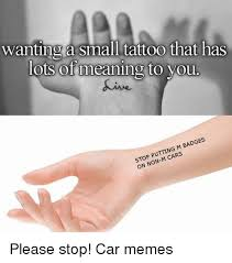 25 best memes about small tattoos small tattoos memes