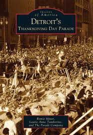 detroit s thanksgiving day parade by romie minor laurie