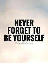 Quote About Quote About Being Yourself And Sayings