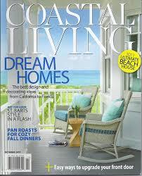 coastal living magazine dream homes ultimate beach house fall