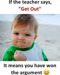 dopl3r com memes if the teacher says get out es it means you